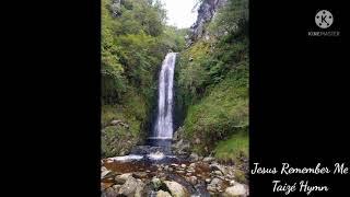 Jesus Remember Me - Taizé hymn YouTube Thumbnail