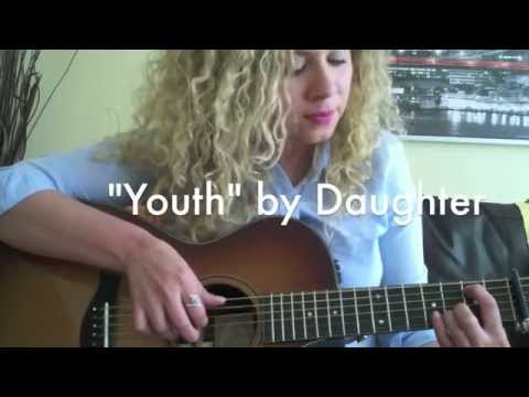 Youth By Daughter (Cover By Veronica Meza)