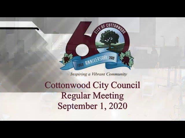 Part 2 - Cottonwood City Council Regular Meeting September 1 2020