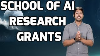 School of AI Research Grants