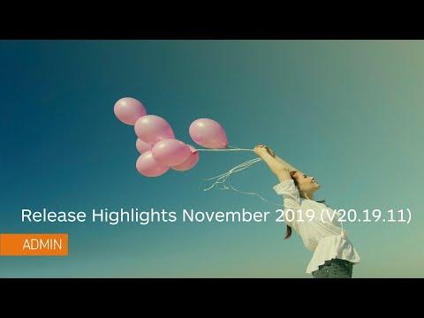 Release Highlights - November 2019 (Version 20.19.11) - Administrator
