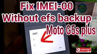 Moto G5s plus how to fix IMEI-0 without EFS backup | Moto G5sPlus SOAK uninstall or downgrade IMEI-0