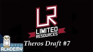 Limited Resources - Draft Vid, Theros Draft #7 (8-4), 22 Nov. 2013