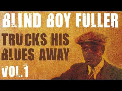 Blind Boy Fuller - 16 Country Rags & Folk Blues