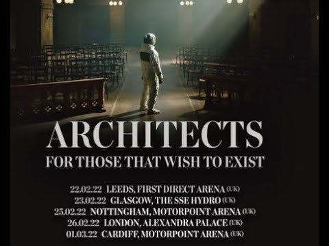 Architects announced 2022 UK tour and album release shows!