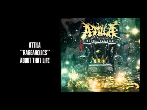 Attila - Rageaholics
