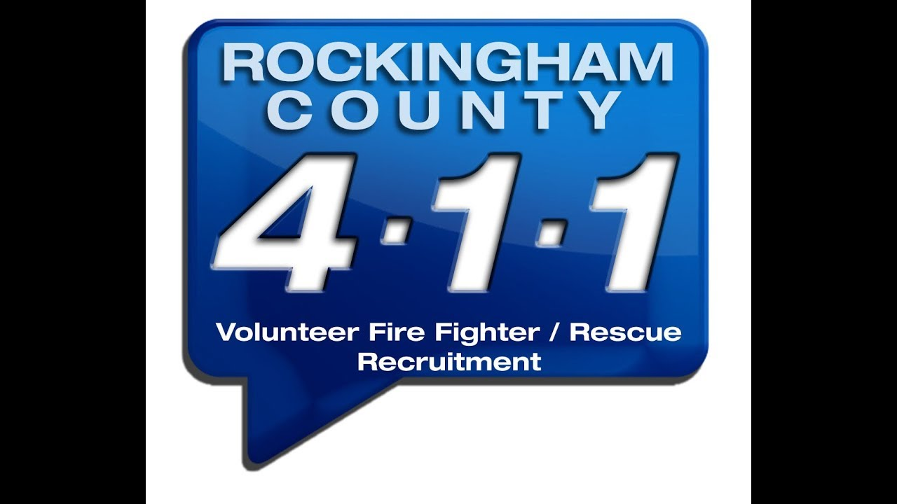 Volunteer Firefighter / Rescue Recruitment - Rockingham County 4-1-1 May  2019