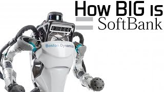How BIG is SoftBank They Own Boston Dynamics amp 99 of Smartphone Chips