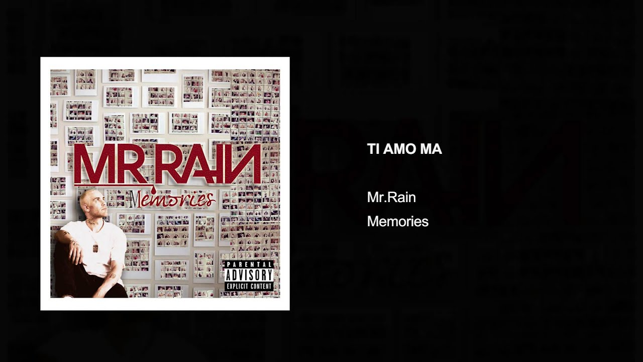 Mr Rain Ti Amo Ma Audio Youtube
