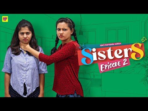 Sisters | Episode 02/06 | Girl Formula | Chai Bisket