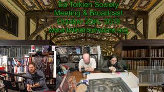 Ea Tolkien Society Monthly Meeting Broadcast October 20th, 2018