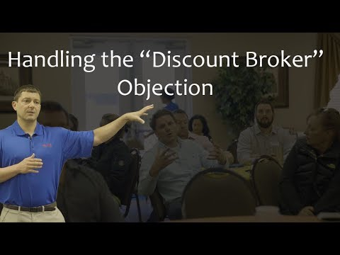 """Handling The """"Discount Broker"""" Objection- Q&A"""