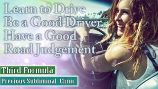 Learn To Drive And Pass All Drive Tests - 3rd Formula [Affirmation Frequency] - INSTANT RESULTS