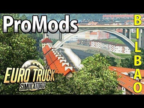 ProMods | Off to Bilbao - Euro Truck Simulator 2
