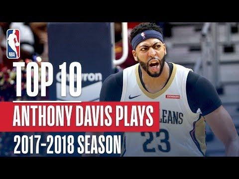 Anthony Davis' Top 10 Plays of the 2017-2018 NBA Season   NBA MVP Nominee