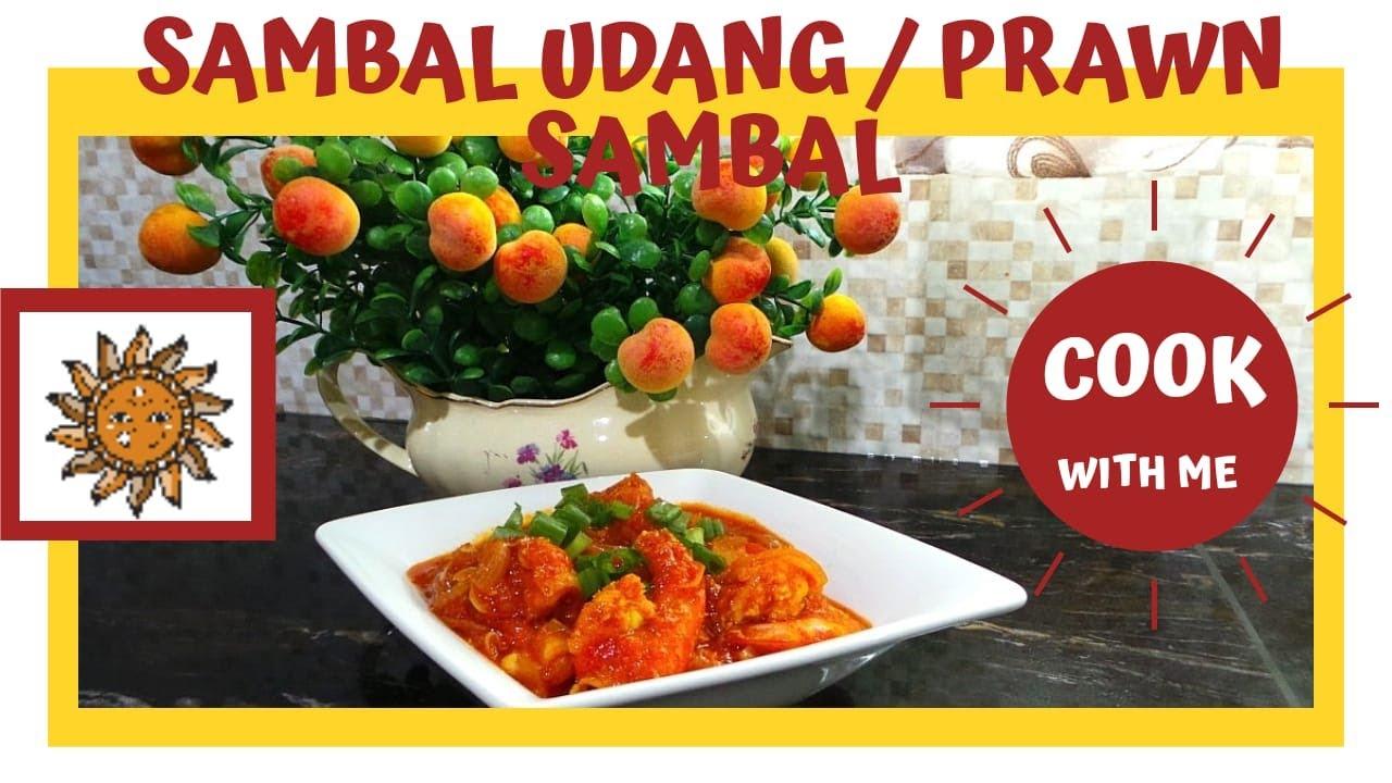 Sambal Udang Prawn Sambal Mummy S Recipe Engi S Kitchen 1malaysia Youtube