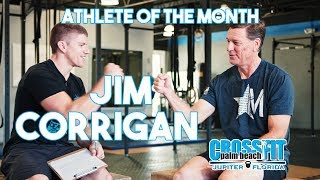 CrossFit Palm Beach - Athlete Of The Month - Jim Corrigan