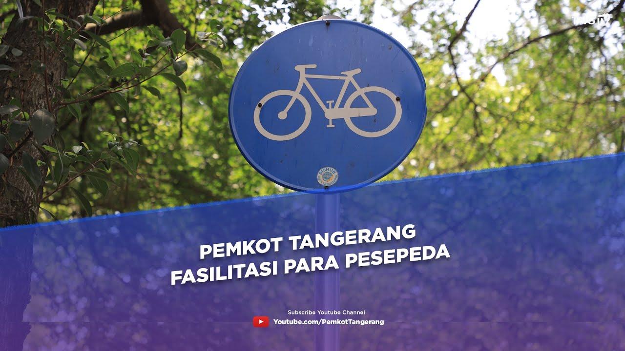Pemkot Tangerang Fasilitasi Para Pesepeda [Tangerang Tv]