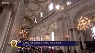 King of Glory, King of Peace - Queen's 90th Birthday Service of Thanksgiving.