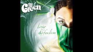 The Green - Love and Affection