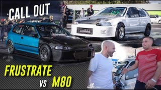 CALL OUT! M80 TURBO CIVIC vs Frustrate AWD CIVIC