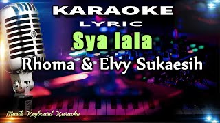Download Lagu Sya lala   Koplo Karaoke Tanpa Vokal mp3