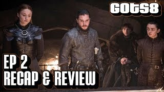 Game of Thrones Season 8 Episode 2 Recap & Review | A Knight of the Seven Kingdoms