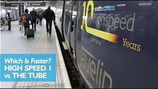Which Is Faster? High Speed 1 vs The Tube