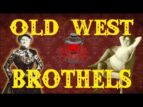 The  Old West Brothel