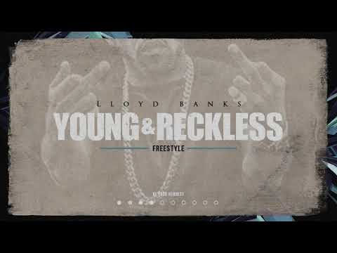 Lloyd Banks - Young and Reckless
