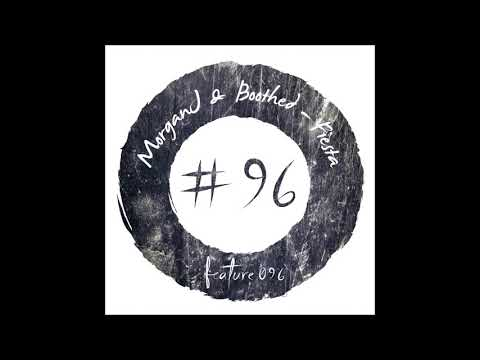 MorganJ & Boothed - FIESTA [FEATURE 096] [FREE DOWNLOAD]