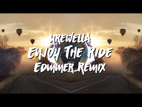 Krewella - Enjoy The Ride (Edmmer Remix) *Free Download*