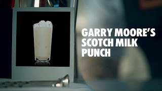 GARRY MOORE'S SCOTCH MILK PUNCH DRINK RECIPE - HOW TO MIX
