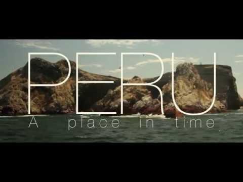 Peru: A place in time