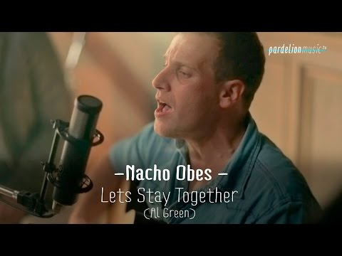 Nacho Obes - Let´s stay together (Al Green) (Live on PardelionMusic.tv)