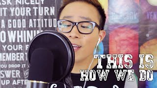 "Katy Perry - ""This Is How We Do"" Cover (@RosendaleSings)"