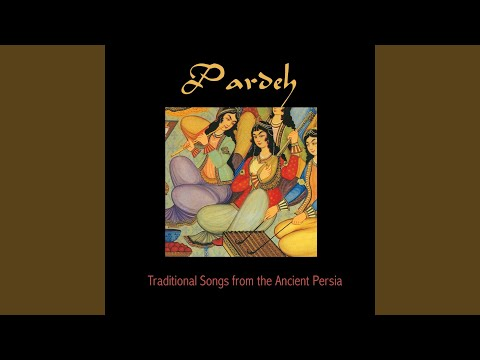 Pardeh Traditional Songs from the Ancient Persia (feat. Eric Breton)