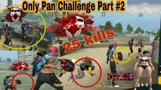 Only Pan Challenge 25 kills WTF Moments in Free fire Battle Ground _ /GGL/