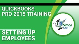 QuickBooks Pro 2015 Training: Setup Employees for Payroll