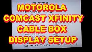 Motorola Comcast Xfinity HD Cable Box Setup Adjust Menu