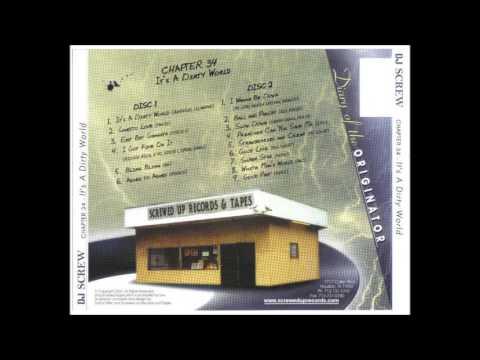 Dj Screw - It's A Dirty World (Disc 1 & 2)