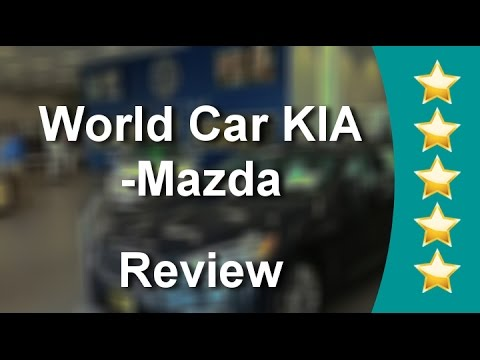 World Car Kia Mazda New Braunfels Perfect Five Star Review By Paul