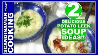 Kartoffel-porresuppe Med Bacon Eller Persilledrys  - Potato Leek Soup