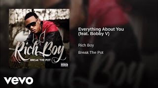 Watch Rich Boy Everything About You feat Bobby Valentino video