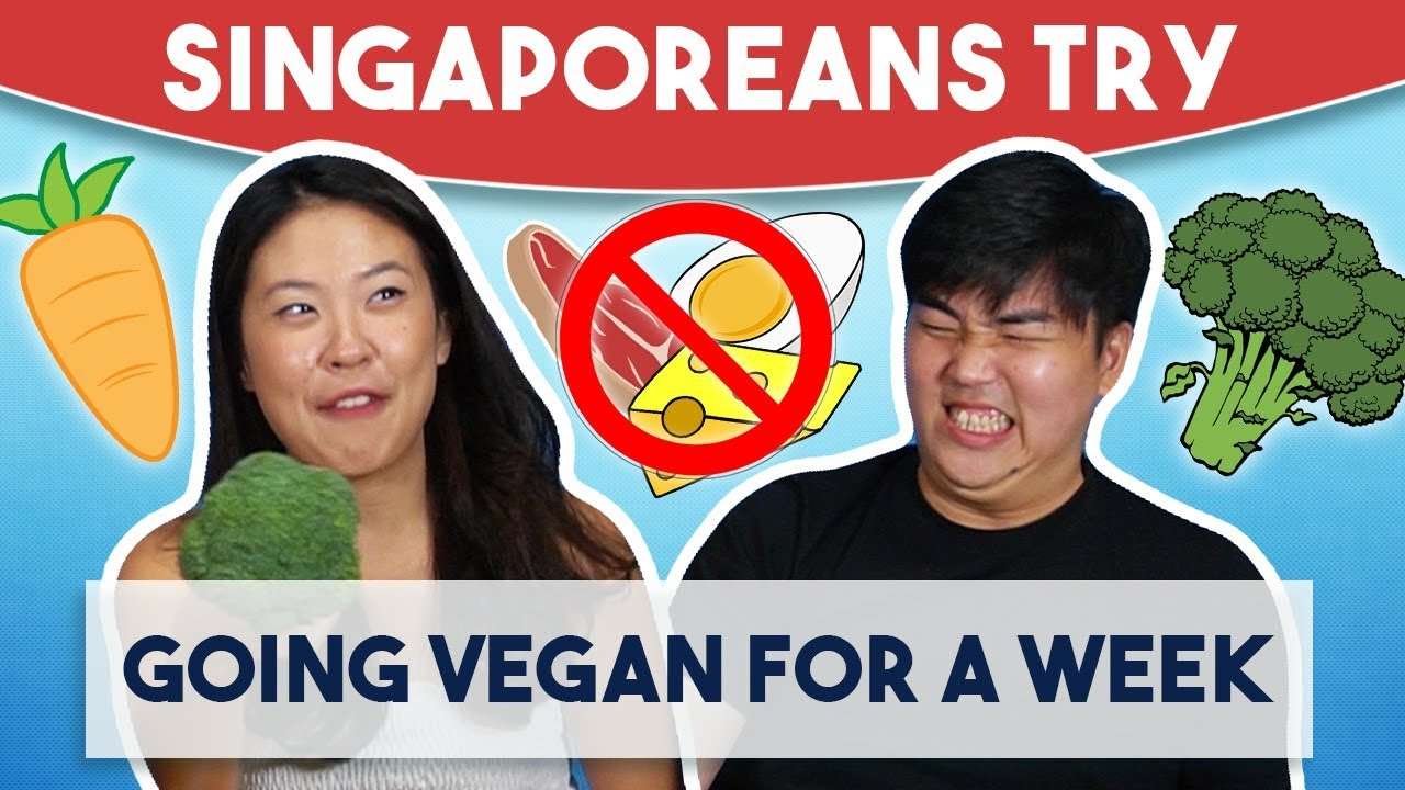 Singaporeans Try: Going Vegan For An Entire Week