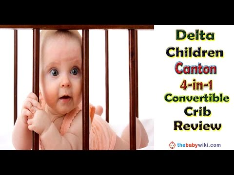 ➤➤➤ Delta Children Canton 4 in 1 Convertible Crib Review [Best Review Ever] ➤➤➤
