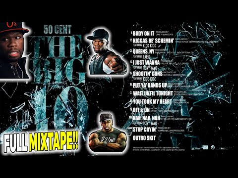 50 Cent - The Big 10 (FULL MIXTAPE) [HotNewHipHop]