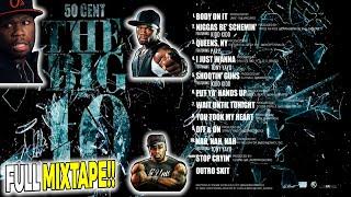 50 Cent - The Big 10 (FULL MIXTAPE) [HotNewHipHop]