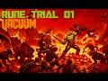 DOOM - Rune Trials 01 ~ Vacuum [Level 4: Argent Facility]