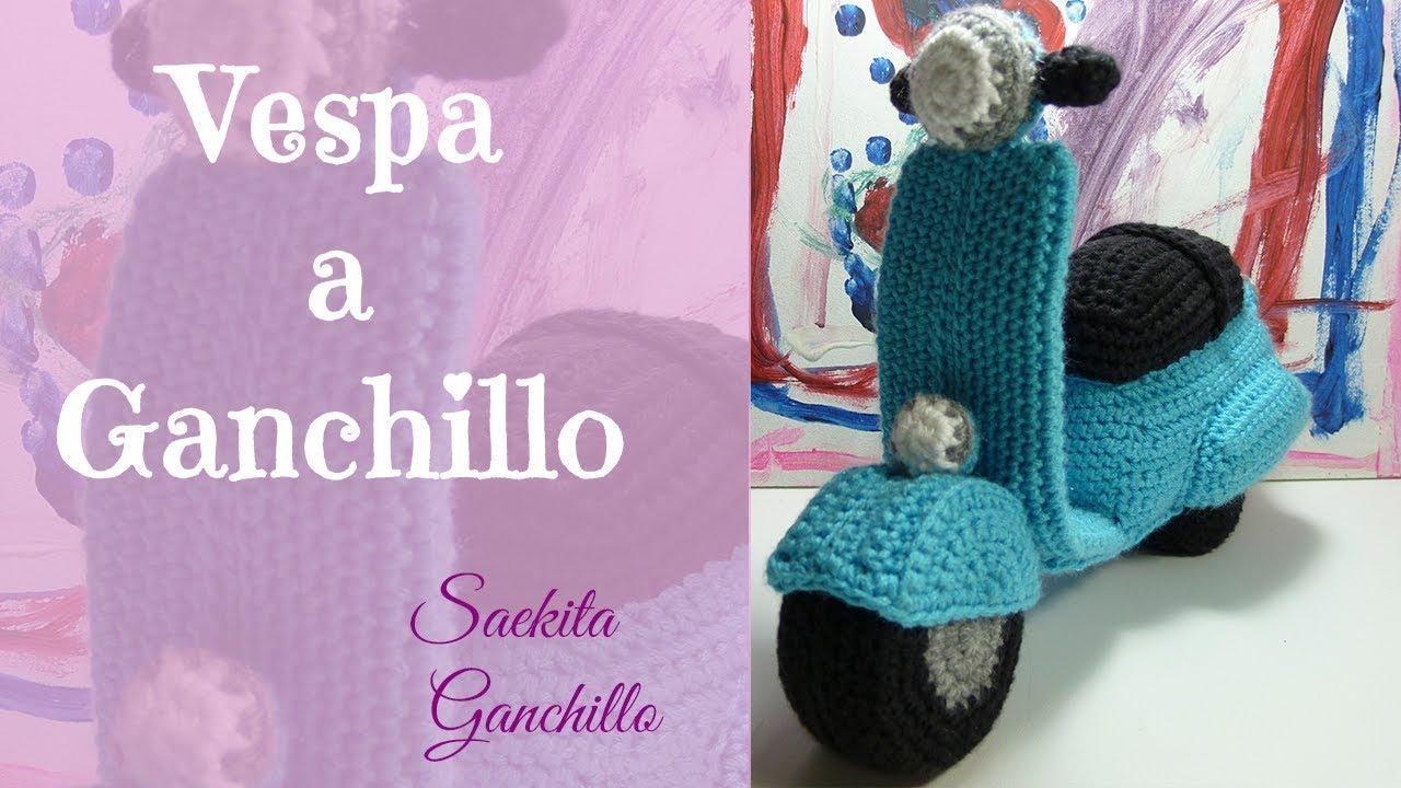 Ganchillo / Vespa Crochet * Parte 2: Ruedas y Asiento * Saekita ...